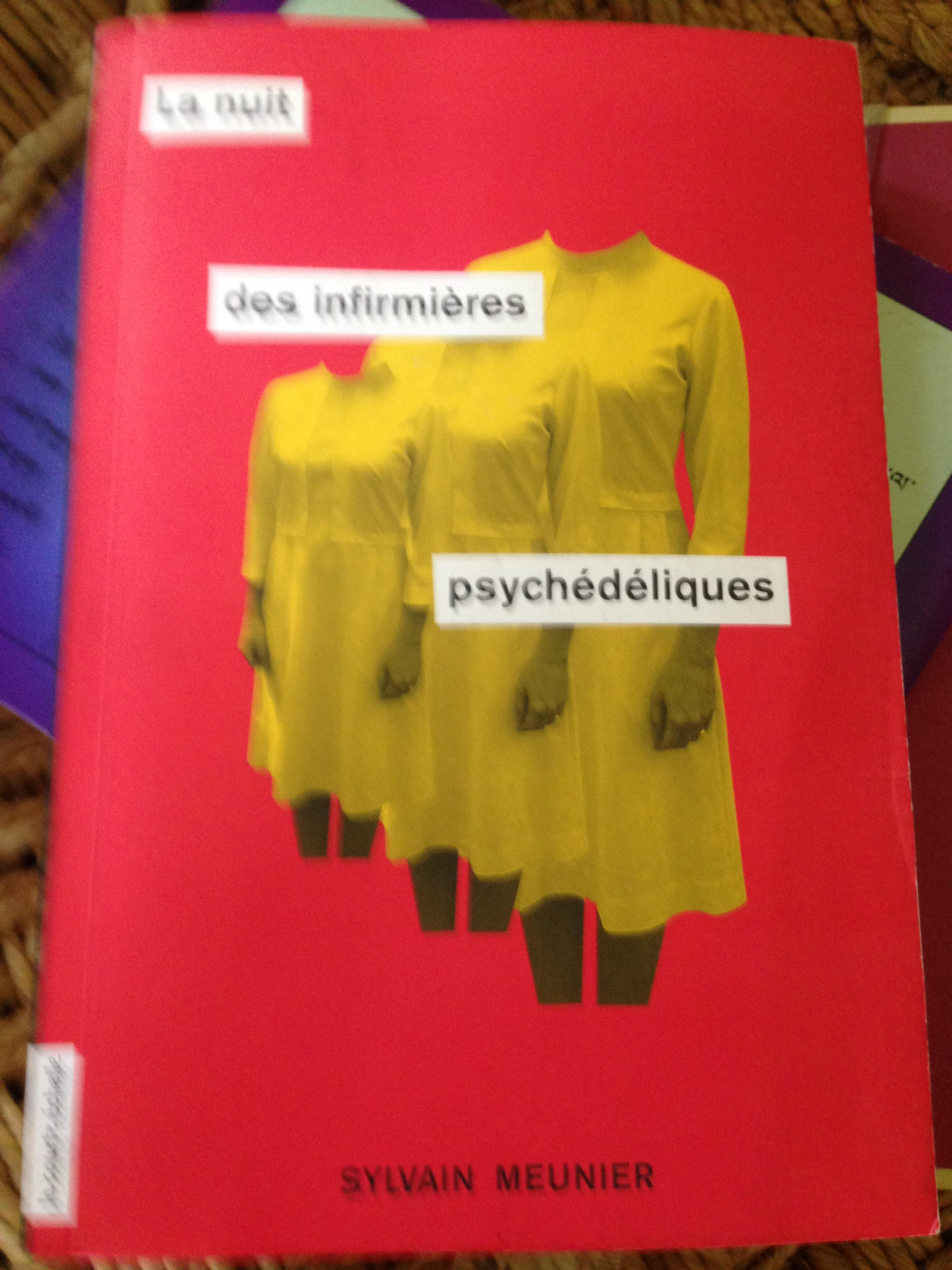 Cover of Sylvain Meunier's 'The Night of the Psychedelic Nurses'